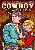 Cowboy Classics - Lost Rare Westerns: His Enemy's Friend (1922) / Steel-Shod Evidence (1923)...