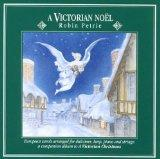 A Victorian Noel: European Carols Arranged for Dulcimer, Harp, Piano and Strings