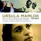 Music of Ursula Mamlok, Vol. 2