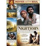 4-Movies With Soul: Honeydripper / Nightjohn / Sophie and the MoonHanger / Race to Freedom: ...