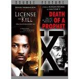 License to Kill / Malcolm X: The Death of a Prophet