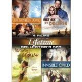Lifetime Movies Collector's Set: Untamed Love / Just Ask My Children / Taming Andrew / Invis...