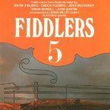 Fiddlers 5