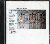 Berger: Variations & Fugue on an original theme for large orchestra, Op. 97; Serenade, Op. 102