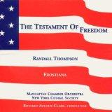 Thompson: Frostiana / Testament of Freedom