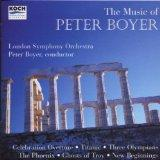 The Music of Peter Boyer: Celebration Overture, Titanic, Three Olympians for String Orchestr...