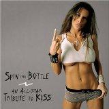 Spin the Bottle: Tribute to Kiss