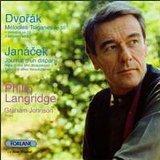 Philip Langridge - Dvorak: Gypsy Melodies - Jancek: Journal d'une disparu / Susan Legg, Jean...