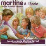 Martine a L'Ecole: Suivi De 5 Autres Histoires