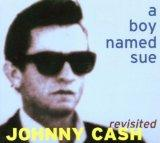 Johnny Cash Revisited: a Boy Named Sue