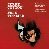 Jerry Cotton - FBI's Top Man: Music From The Original Series 1965-1969