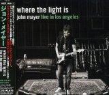 Where Light Is - Live in La