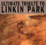 Ultimate Tribute to Linkin Park