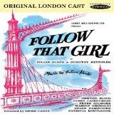 Follow That Girl (Original London Cast)