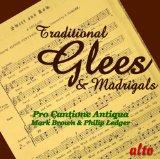 Traditional Glees and Madrigals