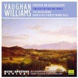Vaughan Williams: Fantasia on Greensleeves, Fantasia on a Theme by Thomas Tallils, The Lark ...