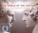 The World of Castrati : The Voice of Angels
