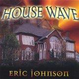 House Wave