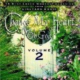 Change My Heart Oh God - Volume 2: 15 Best Loved Worship Classics From Vineyard Music