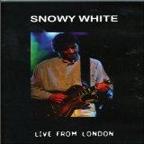 Snowy White - Live From London