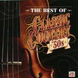 Best of Classic Country '50s