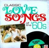 Classic Love Songs of the '60's: My Special Angel