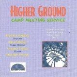 Higher Ground: Camp Meeting Service