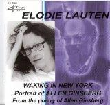 Waking in New York - A Musical Portrait of Allen Ginsberg by Composer Elodie Lauten