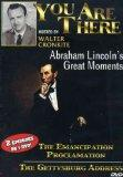 You Are There: Abraham Lincoln's Greatest Moments: The Emancipation Proclamation/The Gettysb...