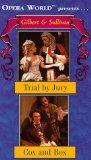 Gilbert & Sullivan - Trial by Jury / Cox and Box (Opera World) [VHS]