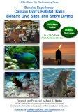 Bonaire Experience: Captain Don's Habitat, Klein Bonaire Dive Sites, and Shore Diving