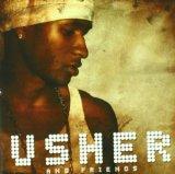 Usher & Friends