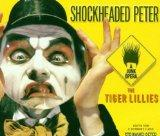 Shockheaded Peter: A Junk Opera (1998 Original London Cast)
