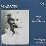 Songs of Logan Skelton. George Ohr: The Mad Potter