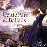 Celtic Airs and Ballads