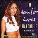 Star Profile:Jennifer Lopez