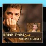 Brian Evans Live in Concert with special guest William Shatner