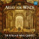 Arias for Winds - The Borealis Wind Quintet (arranged by Richard Price)