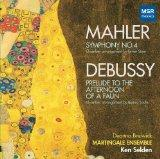 Mahler: Symphony No.4 in G major (chamber arrangement: Erwin Stein); Debussy: Prelude to the...