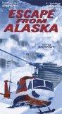 Escape From Alaska [VHS]