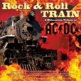 Rock & Roll Train: Tribute to AC/DC