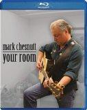 Mark Chesnutt: Your Room [Blu-ray]