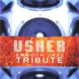 Usher: Smooth Jazz Tribute