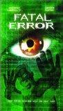Fatal Error [VHS]