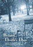 Beyond Death's Door: Help for the Grieving Process After Someone You Love Has Died
