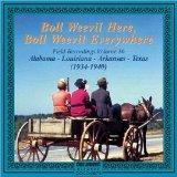 Boll Weevil Here  Boll Weevil Everywhere  Field Recordings 16: 1934-1940