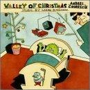Valley of Christmas: An Ancient Fable with Modern Appliances