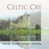 Celtic Cry: The Heart of a Martyr