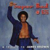 Super Bad @ 65: A Tribute to James Brown