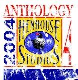 Hen House Studios Anthology 4, 2004